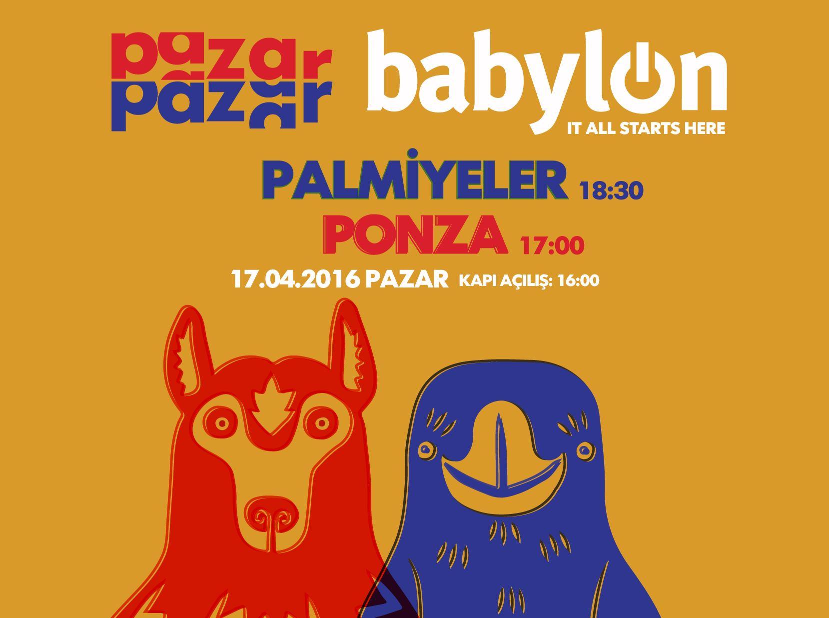 Pazar Pazar Babylon: Palmiyeler & Ponza