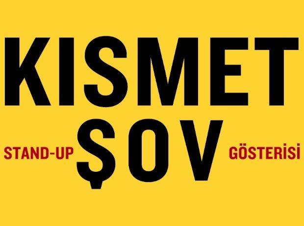 Kısmet Şov & After Party by DJ Sarıyılan aka Sezyum