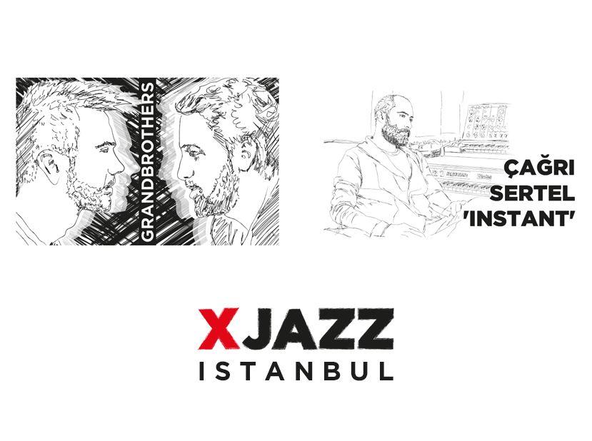 XJAZZ Istanbul: Grandbrothers & Çağrı Sertel