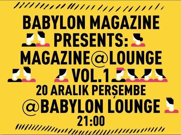 Babylon Magazine Presents: Magazine @Lounge Vol.1