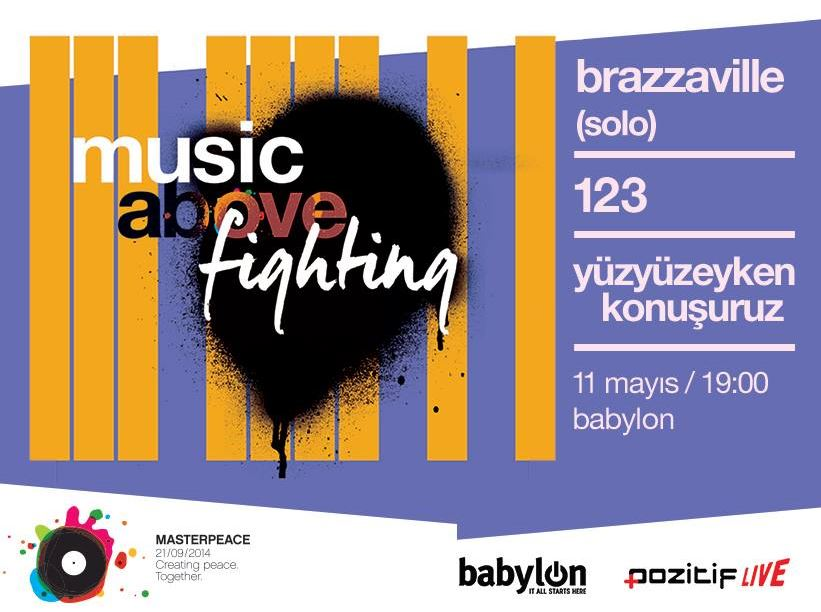 MASTERPEACE 'MUSIC ABOVE FIGHTING' KONSERİ