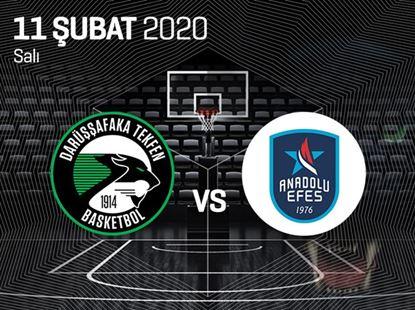 Darüşşafaka Tekfen Basketbol - Anadolu Efes
