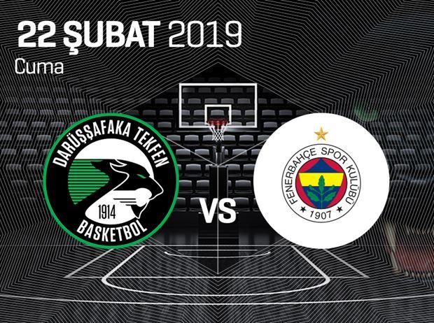 Darüşşafaka Tekfen - Fenerbahçe Beko