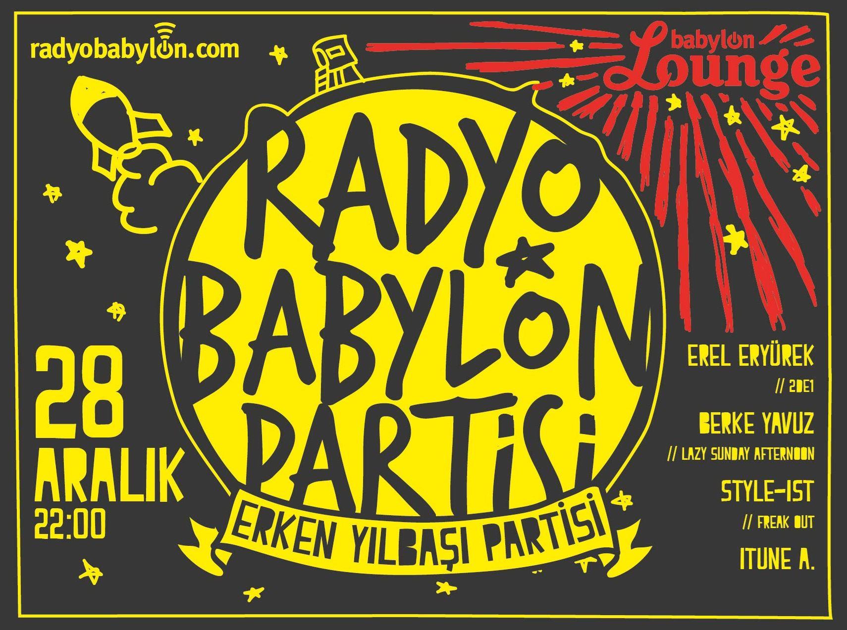 Radyo Babylon Erken Yılbaşı Partisi