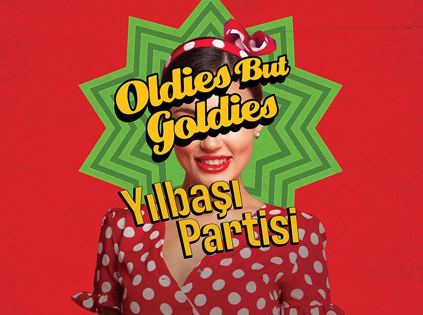 Oldies But Goldies 'Yılbaşı Partisi'