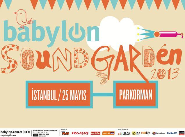 Babylon Soundgarden Istanbul 2013