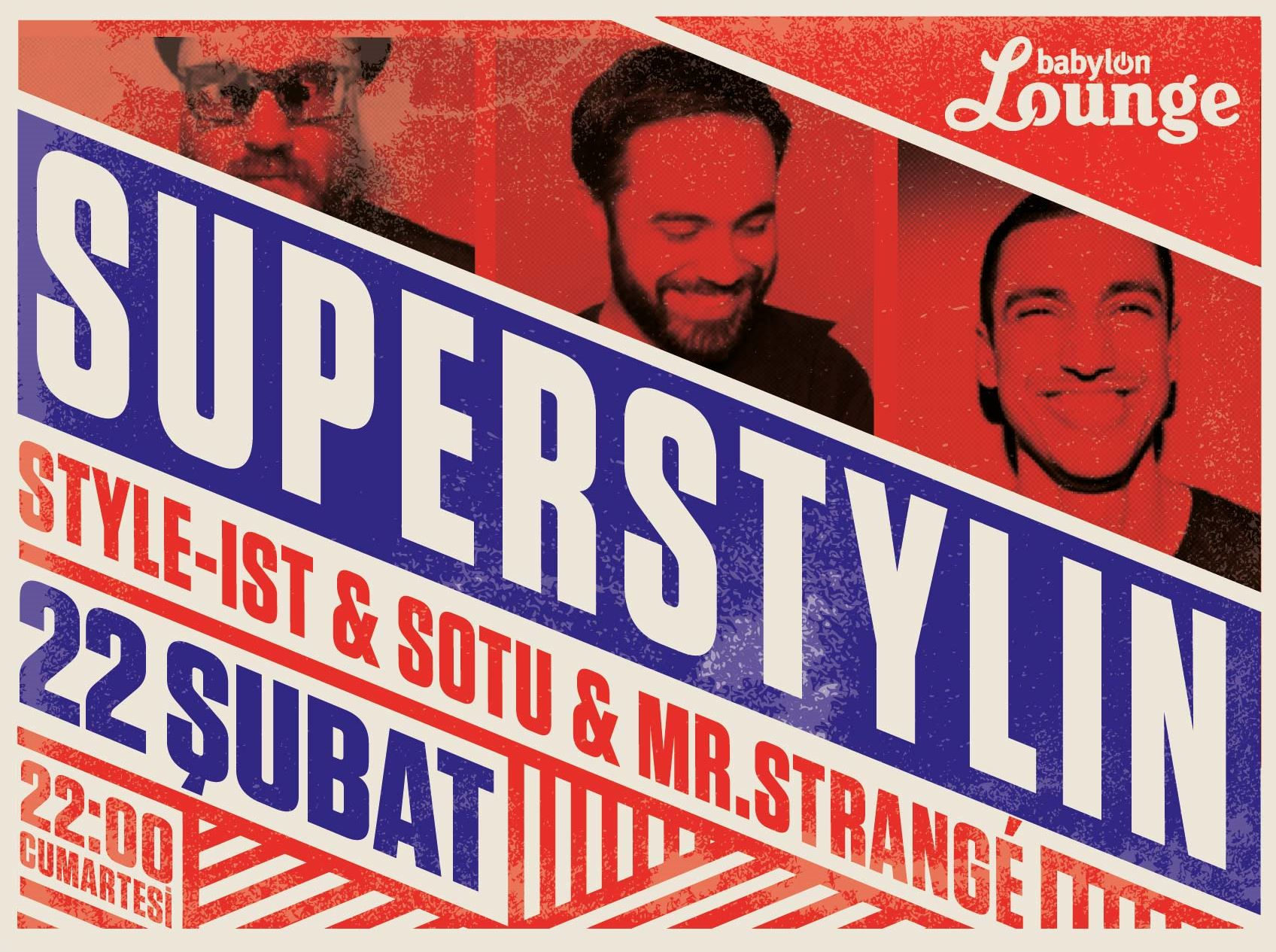 Superstylin: Style-ist & Sotu & Mr. Strangé