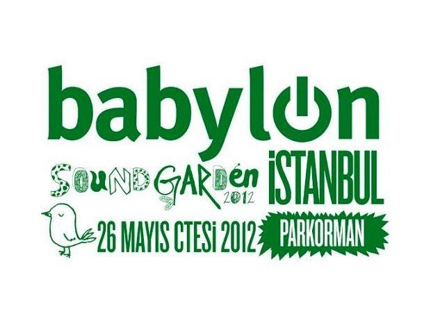 Babylon Soundgarden İstanbul 2012