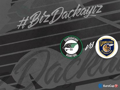 Darüşşafaka Basketbol – Levallois Metropolitan 7Days Eurocup
