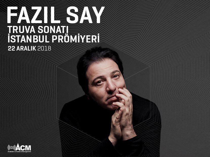 Fazıl Say Truva Sonatı İstanbul Prömiyeri