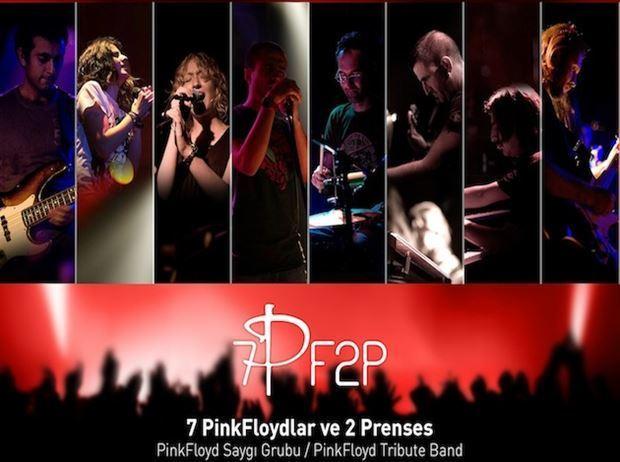 7 PinkFloydlar & 2Prenses