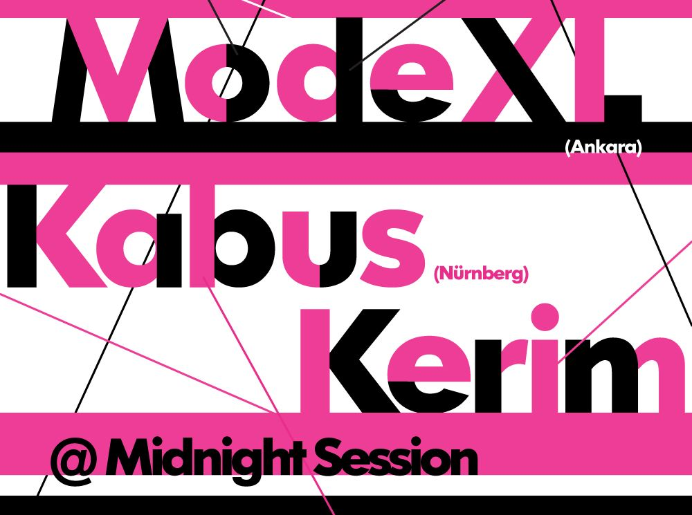 Mode XL + Kabus Kerim (Midnight Session)