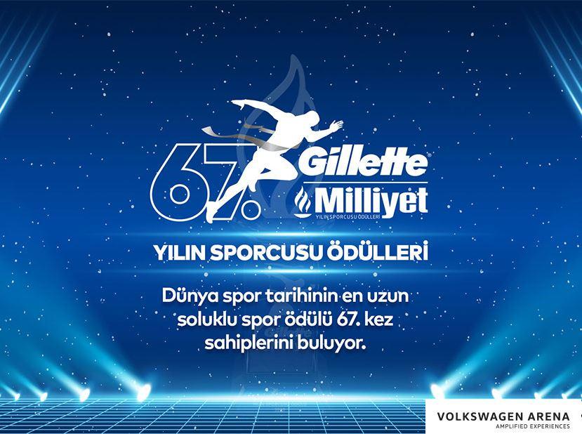 67. Gillette Milliyet Yılın Sporcusu Ödülleri