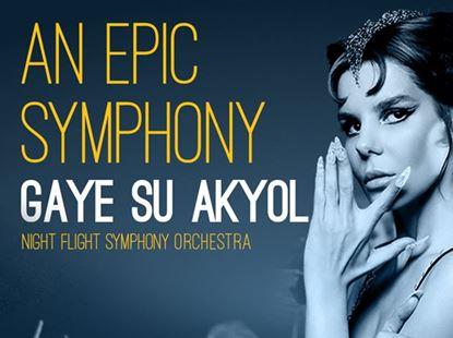An Epic Symphony - Gaye Su Akyol
