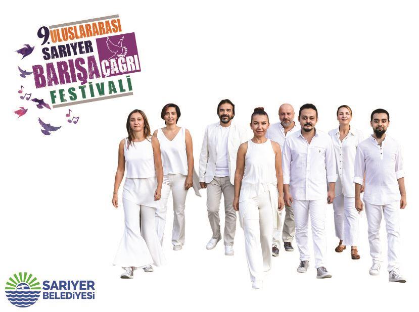 9. Uluslararası Sarıyer Barışa Çağrı Festivali / Kardeş Türküler