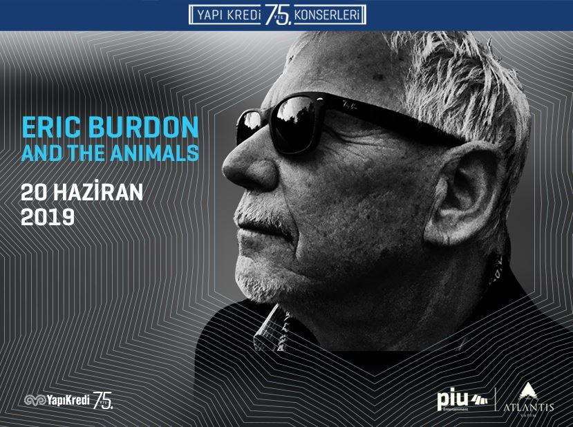 Yapı Kredi 75th Anniversary Concerts: Eric Burdon & The Animals