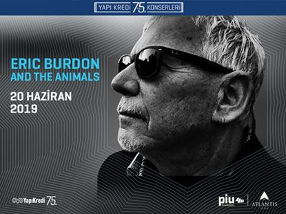 Yapı Kredi 75th Anniversary Concerts: Eric Burdon & The Animals