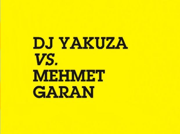 Music Bowl / Dj Yakuza vs Mehmet Garan