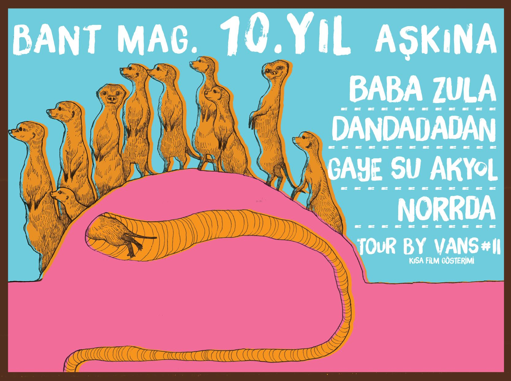 Bant Mag. presents: For the Love of 10th Anniversary - BaBa ZuLa, Dandadadan, Gaye Su Akyol, Norrda