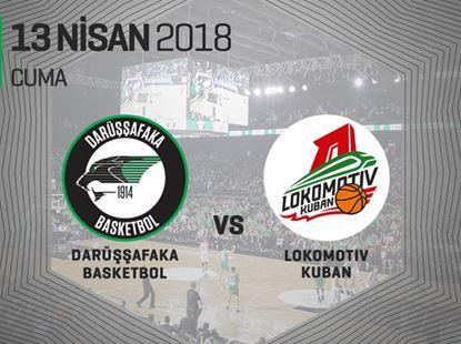Darüşşafaka Basketbol - Lokomotiv Kuban